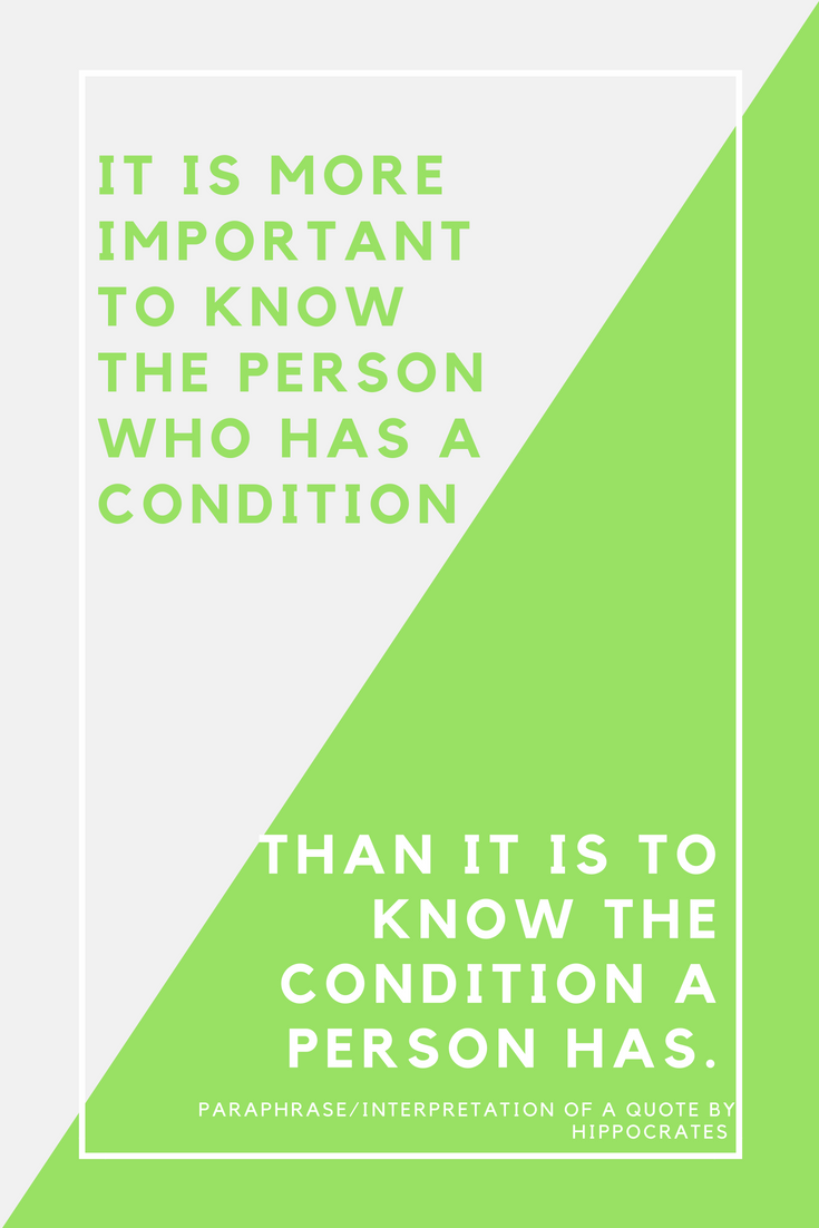 It is more important to know the person who has a condition.png